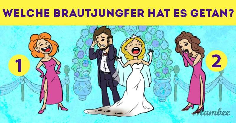 Wie aufmerksam sind Sie: Können Sie sagen, wer das Kleid der Braut verdorben hat?