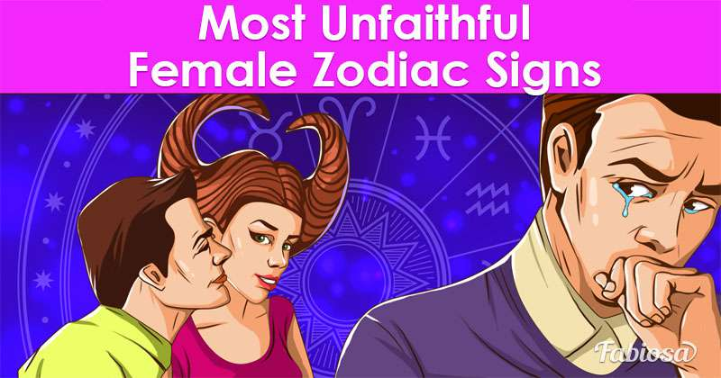 Cheaters And Liars: Most Unfaithful Female Zodiac Signs
