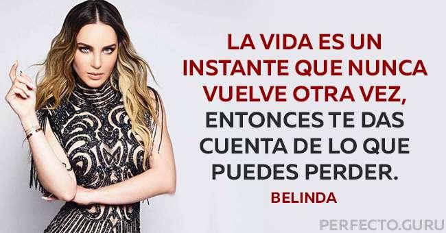 Las 15 Frases Más Sinceras De Belinda