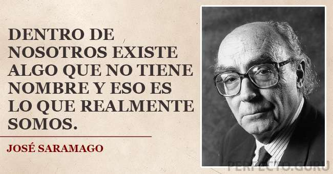 Las 15 Frases Más Populares De José Saramago