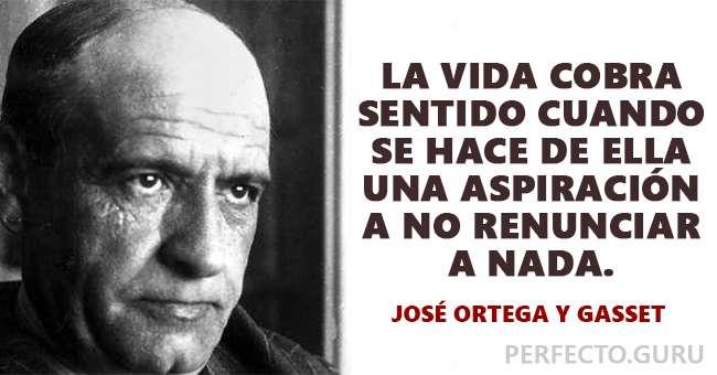 Las 20 Frases Más Destacadas De José Ortega Y Gasset
