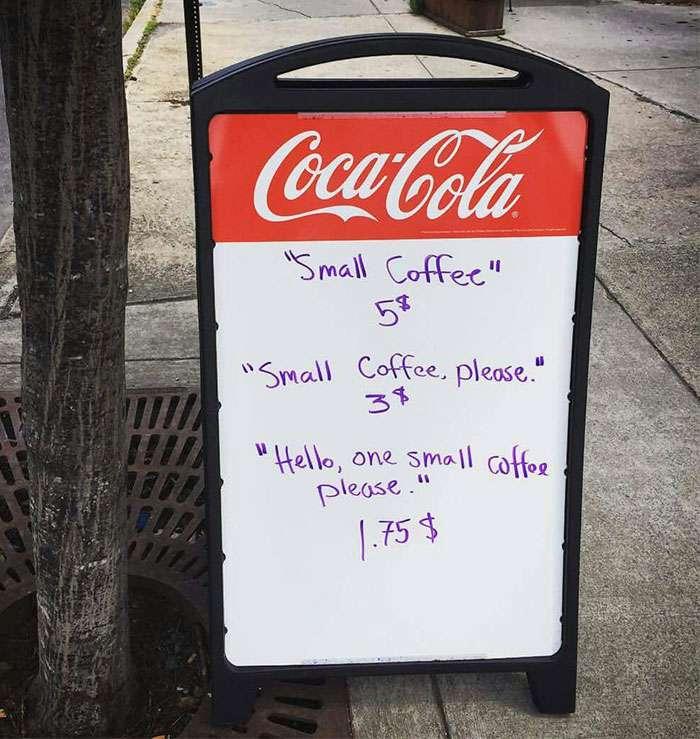 Le propriétaire de ce café en a eu marre des clients grossiers. Il a alors mis une pancarte devant sa vitrine qui a tout changé!