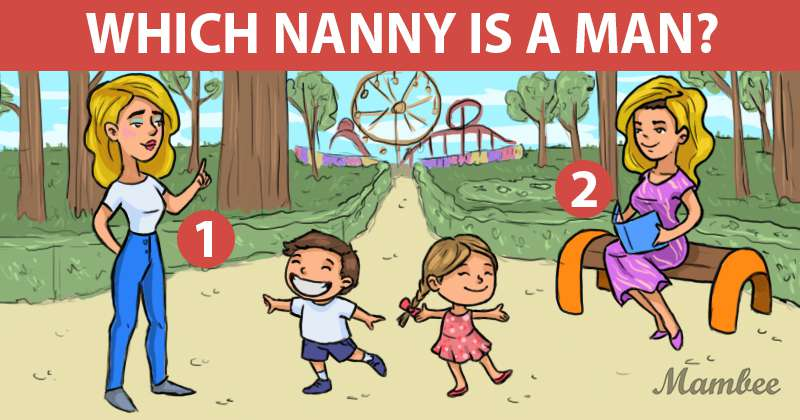 Time To Think Outside The Box: Can You Tell Which Nanny Is A Man?Time To Think Outside The Box: Can You Tell Which Nanny Is A Man?