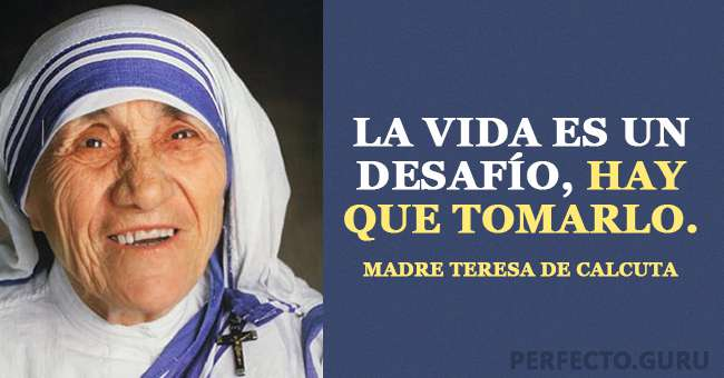 Las 20 Frases Más Inspiradas De Madre Teresa De Calcuta