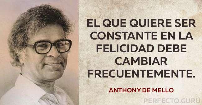 Las 20 Frases Más Memorables De Anthony De Mello