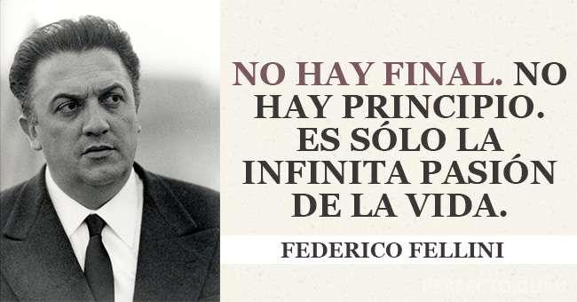 Las 15 Frases Más Memorables De Federico Fellini