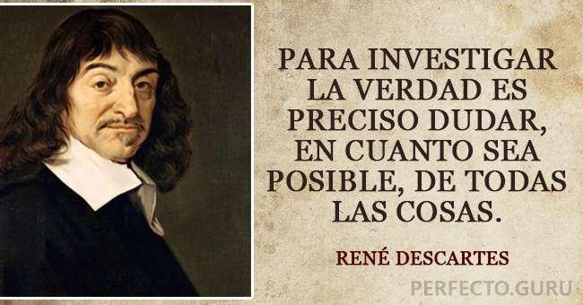 Las 20 Frases Más Famosas De René Descartes